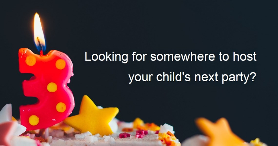 Looking for somewhere to host your child's next party?
